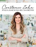 Constance Zahn - o Guia Essencial de Casamento - Paralela