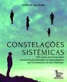 Constelações sistêmicas - 100 cartas baseadas nos aprendizados da Constelações de Bert Hellinger