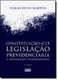 CONSTITUICAO, CLT: LEGISLACAO PREVIDENCIARIA E LEGISLACAO COMPLEMENTAR - 3ª EDICAO - Atlas exatas, humanas, soc (grupo gen)