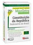 Constituição da República Federativa Do Brasil - Maxiletra - 25ª Edição (2019) - Rideel