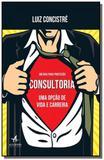 Consultoria - uma opcao de vida e carreira - Alta books