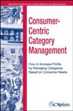 Consumer centric category management - Jwe - john wiley
