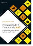 Contabilidade  Finanças de A a Z: Guia Prático de Termos Técnicos Inglês-português-inglês - Cengage learning nacional