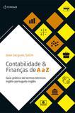 Contabilidade & Finanças de A a Z - Guia prático de termos técnicos inglês-português-inglês