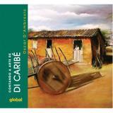Contando a arte de di caribe - Global editora e distribuidora ltda