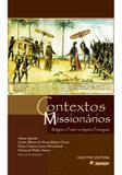 Contextos missionários: religião e poder no império português - Hucitec