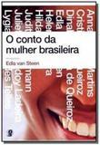 Conto da mulher brasileira, o - Global