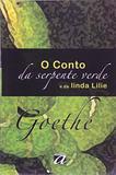 Conto Da Serpente Verde E Da Linda Lilie / Goethe - Aquariana