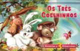 Contos de encantar - os tres coelhinhos - Imb - impala books