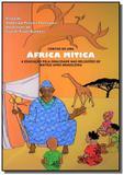 Contos de uma África mítica - Autor independente
