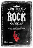 Contos do Rock - Histórias dos Bastidores do Rock Brasileiro - Dublinense