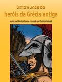 Contos e lendas dos heróis da Grécia antiga