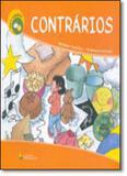 Contrarios - col.ver e aprender - Companhia editora nacional