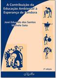 Contribuição da Educação Ambiental À Esperança de Pandora, A - Rima