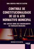 Controle de Constitucionalidade de Lei  Ato Normativo Municipal - Juruá