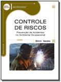 Controle de riscos: prevencao de acidentes no ambi - Editora erica ltda