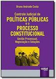 Controle judicial de politicas publicas e o proces - Jurua