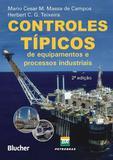 Controles típicos de equipamentos e processos industriais - Editora blucher