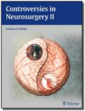 Controversies in Neurosurgery 2 - Thieme