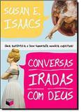 Conversas iradas com Deus