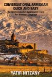 Conversational Armenian Quick and Easy - Yatir nitzany