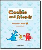 Cookie And Friends A - Teachers Book - Oxford