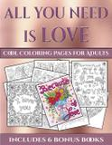 Cool Coloring Pages for Adults (All You Need is Love) - West suffolk cbt service ltd