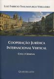 Cooperação Jurídica Internacional Vertical - Quartier latin