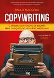 Copywriting: O Método Centenário de Escrita Mais Cobiçado No Mercado Americano - Dvs
