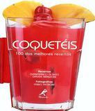 Coqueteis - 100 Das Melhores Receitas - Manole - publico