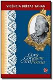 Cora coragem cora poesia - 4 ed - Global