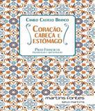 Coracao, Cabeca, Estomago - Nova Edicao - Martins editora