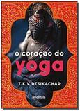 Coracao do yoga, o - Edipro