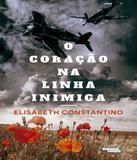 Coracao Na Linha Inimiga, O - Talentos da lit. brasileira
