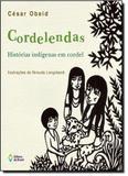 Cordelendas: Histórias Indígenas em Cordel - Editora do brasil - paradidático