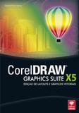 CorelDRAW X5 - Edição de Layouts e Gráficos Vetoriais - Viena