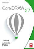 CorelDRAW X7 - Teoria e Aplicação Prática - Viena