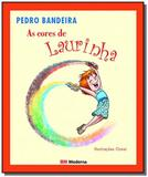 Cores de laurinha, as - Moderna - paradidaticos