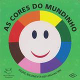 Cores do Mundinho, As 02Ed/15 - Dcl
