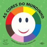 CORES DO MUNDINHO, AS - 2º ED - Difusao cultural do livro