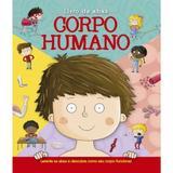 Corpo Humano - Livro Com Abas - Editora ciranda cultural