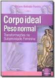 Corpo ideal peso normal   transformacoes na subjet - Jurua