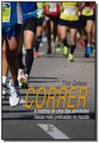 Correr: a historia de uma das atividades fisicas m - Matrix