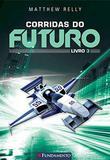 Corridas do futuro - Livro 3 - Fundamento