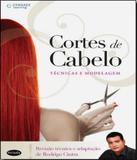 Cortes De Cabelo - Tecnicas De Modelagem - Cengage