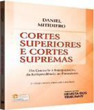 Cortes Superiores E Cortes Supremas - 2 Ed - Revista dos tribunais