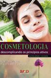 Cosmetologia Descomplicando Os Princípios Ativos - Red