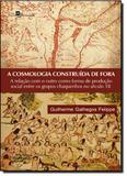 Cosmologia Construída de Fora, A - Paco editorial
