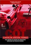 COT - Charlie.Oscar.Tango - Por Dentro do Grupo de Operações Especiais da Polícia Federal - Ícone