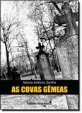 Covas gemeas, as - Brasiliense